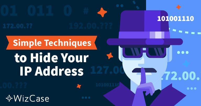 Cara Menyembunyikan Alamat IP dan Menjadi Anonim di 2021