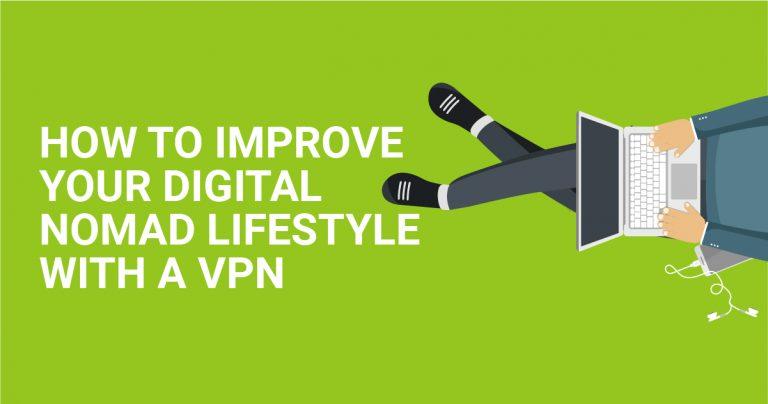 Cara Meningkatkan Kehidupan Digital Nomad dengan VPN