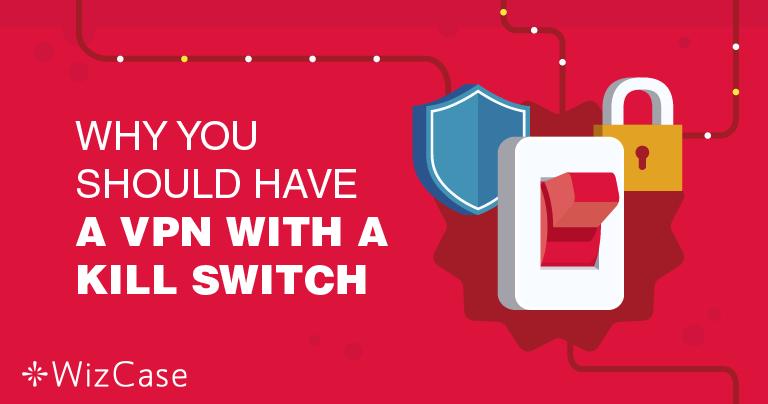 Mengapa Memiliki Fitur Tombol Pemutus VPN Begitu Penting?