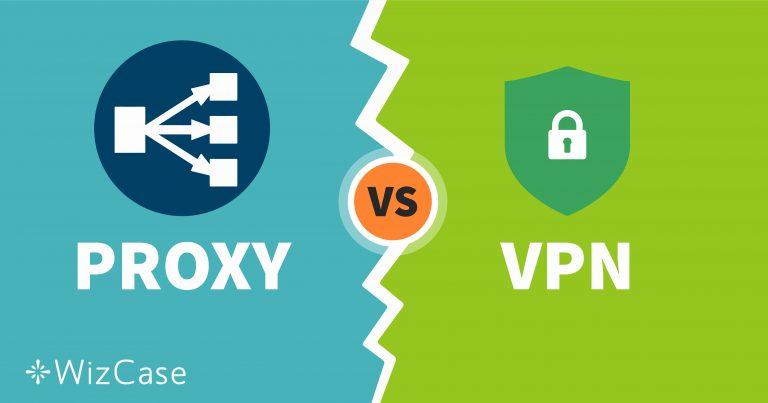 Proxy vs VPN: Mana yang Lebih Baik untuk Anda dan Mengapa?