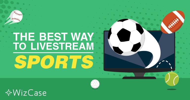 Cara untuk Streaming Langsung Acara Olahraga Online secara Gratis-Update 2020