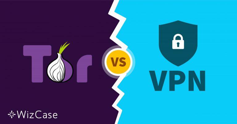 Tor vs. VPN – Mana yang Paling Aman