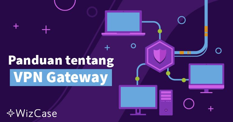 Panduan tentang VPN Gateway