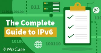 Apa itu IPv6 dan Mengapa Semestinya Anda Peduli Wizcase