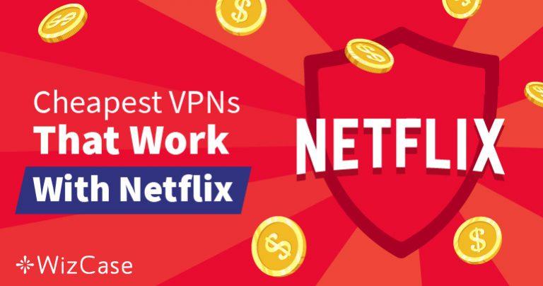 VPN Murah Terbaik untuk Netflix Guna Mem-bypass Blokiran-Geo – Dijamin