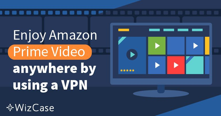 5 VPN Terbaik Untuk Digunakan Bersama Amazon Prime Video