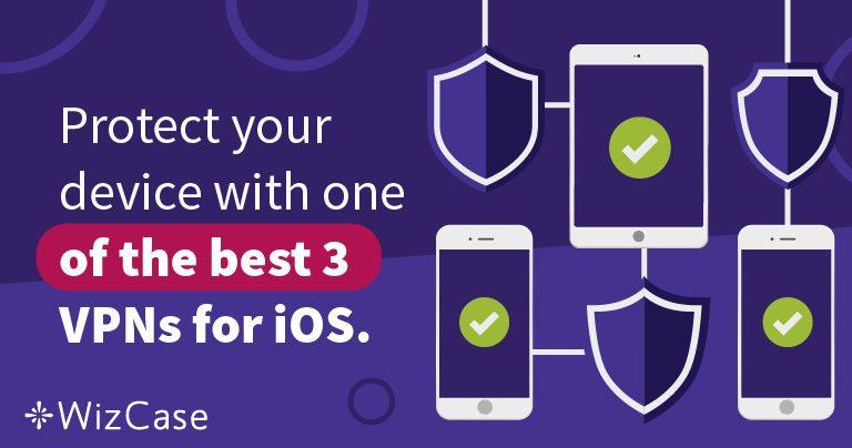 Lindungi iPhone Anda dengan salah satu dari 3 VPN terbaik untuk iOS