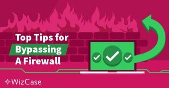Apakah Firewall dan Bagaimana Bisa VPN Menerobosnya? Wizcase