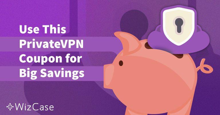 Kupon Promo PrivateVPN 2020 yang Valid: Hemat hingga 65% HARI INI!