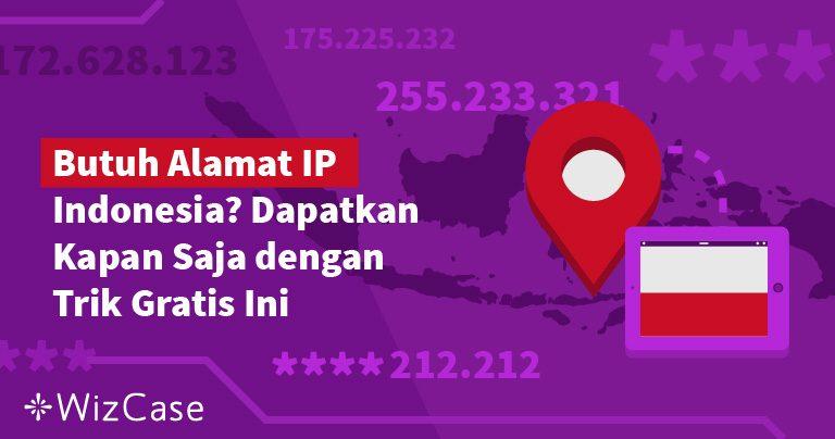 Cara Menembus Keamanan untuk Alamat IP Indonesia