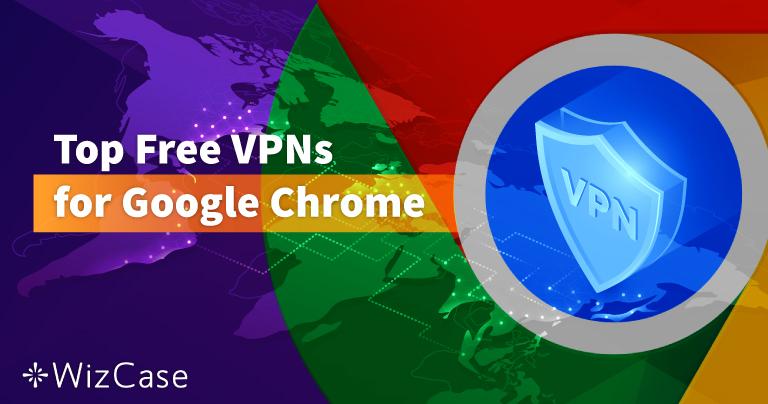 6 VPN Gratis Terbaik untuk Google Chrome