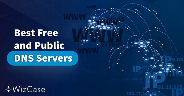 18 Server DNS Publik Gratis dan Terbaik (Diuji pada Bulan Januari 2021)