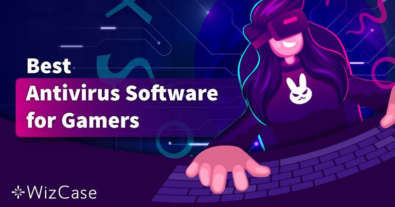 Antivirus Terbaik untuk Game di PC di 2021 – 5 Terbaik