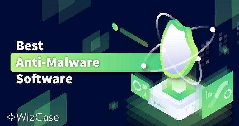 6 Anti-Malware Terbaik untuk Penghapusan + Perlindungan 2021