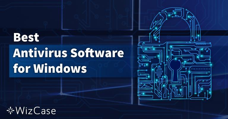 10 Antivirus Terbaik untuk PC Windows – Juli 2021