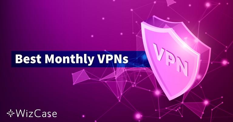 10 Langganan VPN Terbaik Selama Sebulan di 2021 (Bayar sesuai Pemakaian)